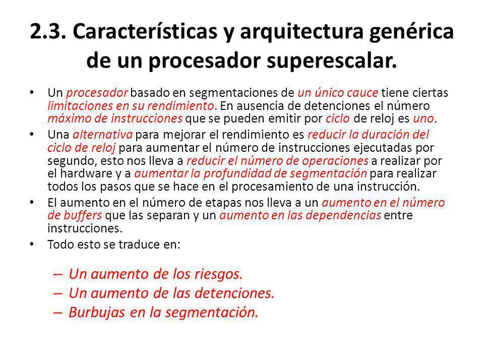 2.3.Características y arquitectura genérica de un procesador superescalar.