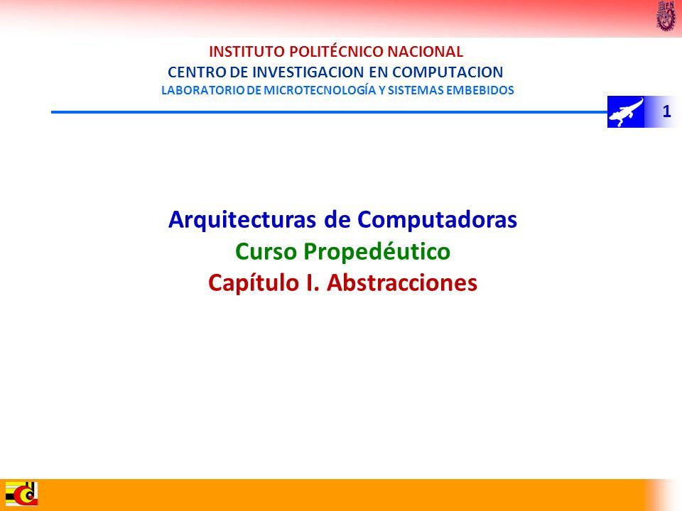 1 INSTITUTO POLITÉCNICO NACIONAL CENTRO DE INVESTIGACION EN COMPUTACION LABORATORIO DE MICROTECNOLOGÍA Y SISTEMAS EMBEBIDOS Arquitecturas de Computado