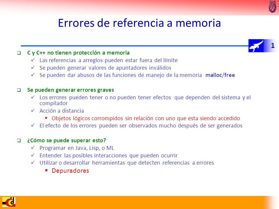 1 Errores de referencia a memoria C y C++ no tienen protección a memoria Las referencias a arreglos pueden estar fuera del límite Se pueden generar va