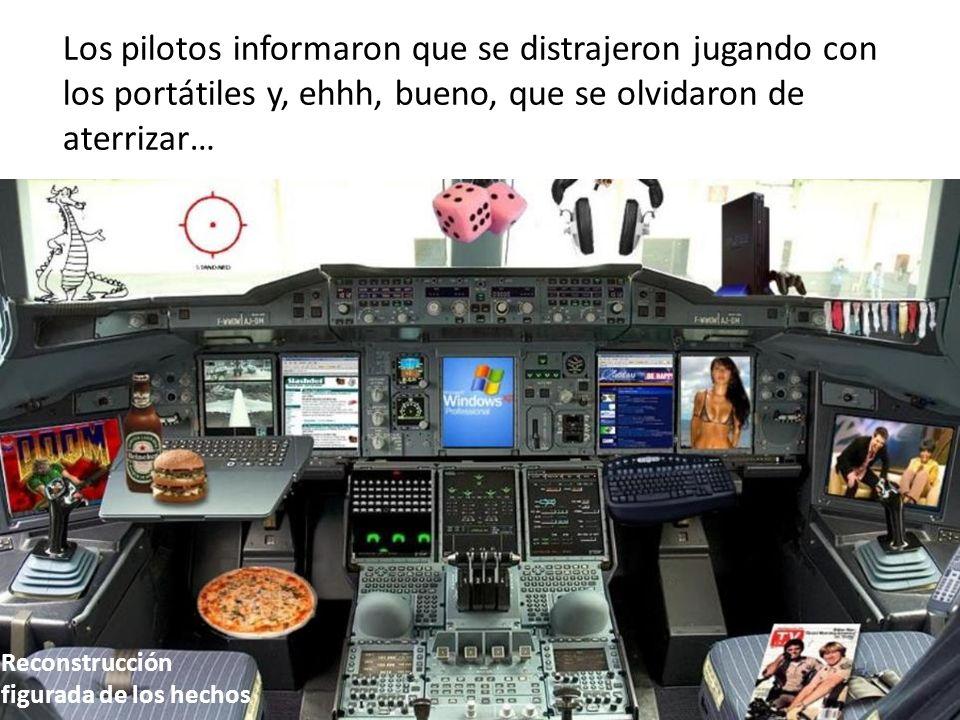 Los pilotos informaron que se distrajeron jugando con los portátiles y, ehhh, bueno, que se olvidaron de aterrizar… Reconstrucción figurada de los hec