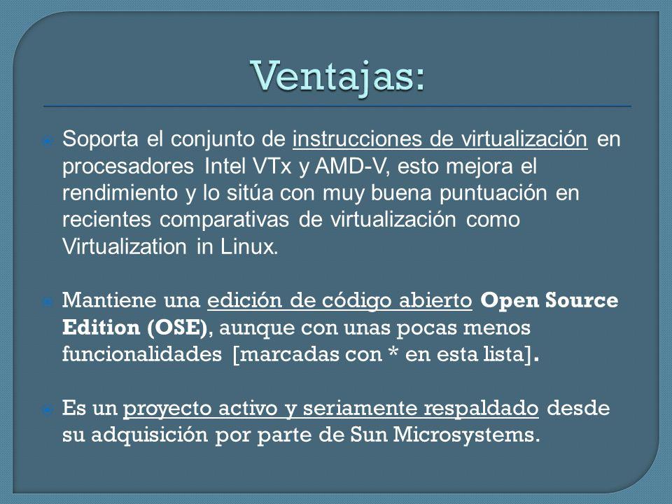Soporta el conjunto de instrucciones de virtualización en procesadores Intel VTx y AMD-V, esto mejora el rendimiento y lo sitúa con muy buena puntuaci