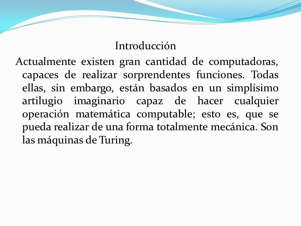 Introducción Actualmente existen gran cantidad de computadoras, capaces de realizar sorprendentes funciones.