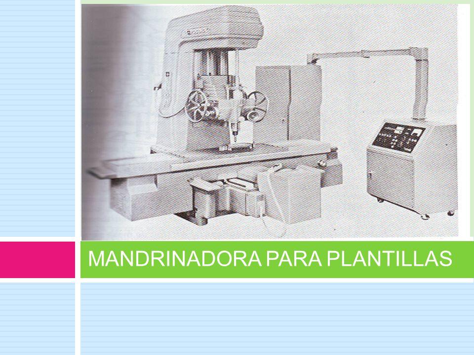 MANDRINADORA PARA PLANTILLAS