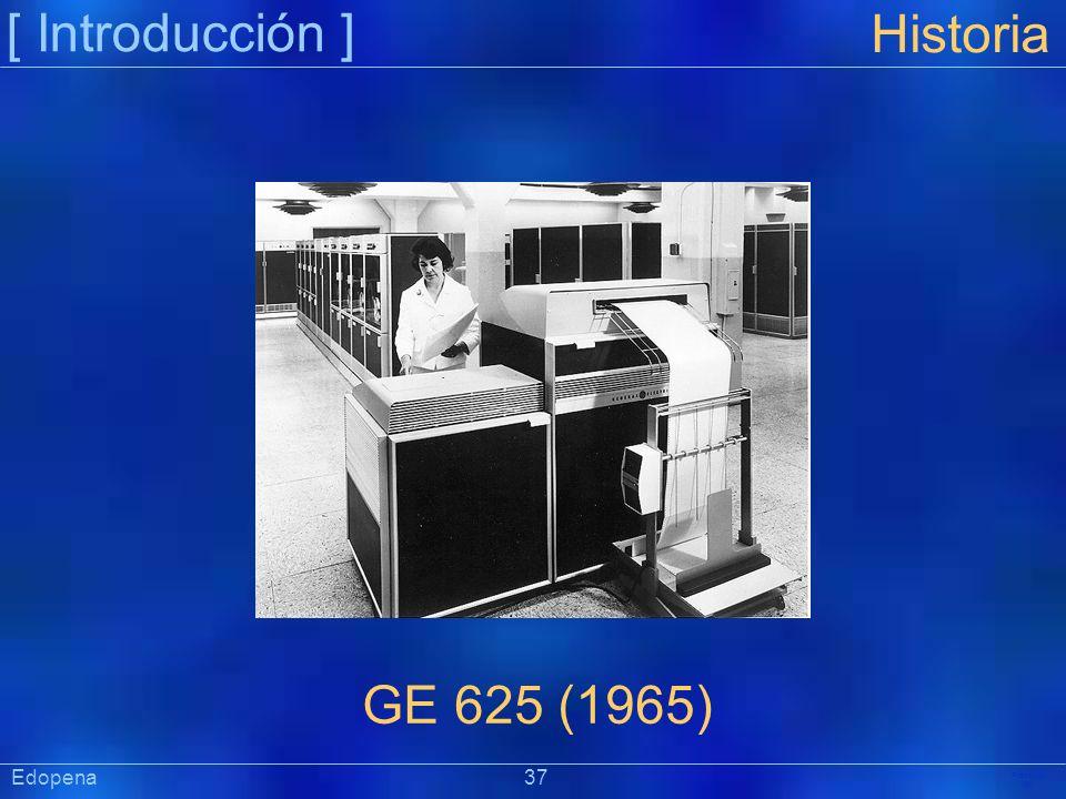 [ Introducción ] Präsentat ion Edopena 37 Historia GE 625 (1965)