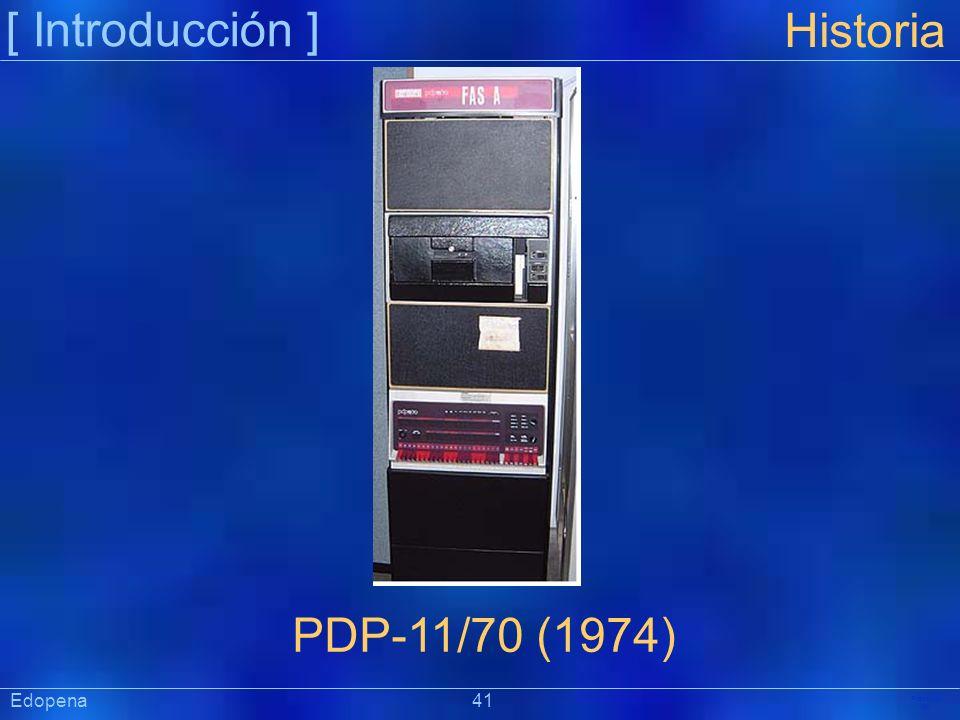 [ Introducción ] Präsentat ion Edopena 41 Historia PDP-11/70 (1974)