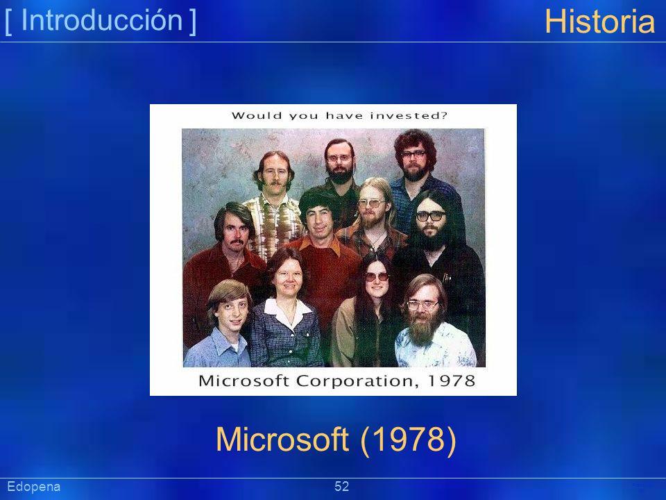 [ Introducción ] Präsentat ion Edopena 52 Historia Microsoft (1978)