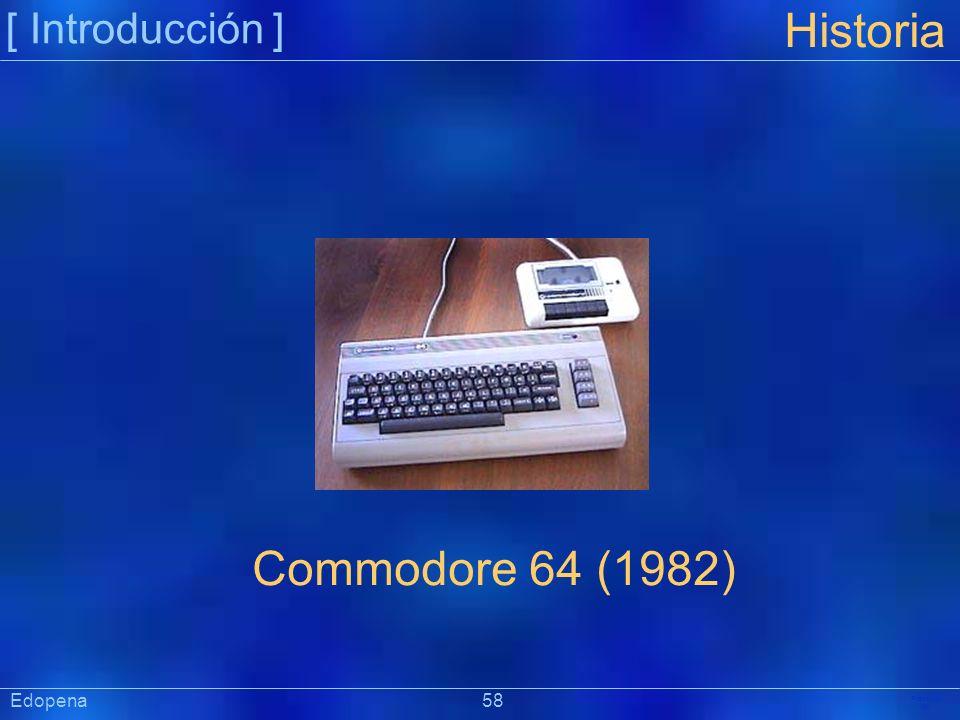 [ Introducción ] Präsentat ion Edopena 58 Historia Commodore 64 (1982)