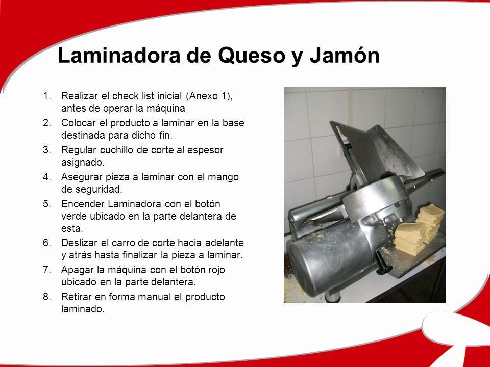 Laminadora de Queso y Jamón 1.Realizar el check list inicial (Anexo 1), antes de operar la máquina 2.Colocar el producto a laminar en la base destinad