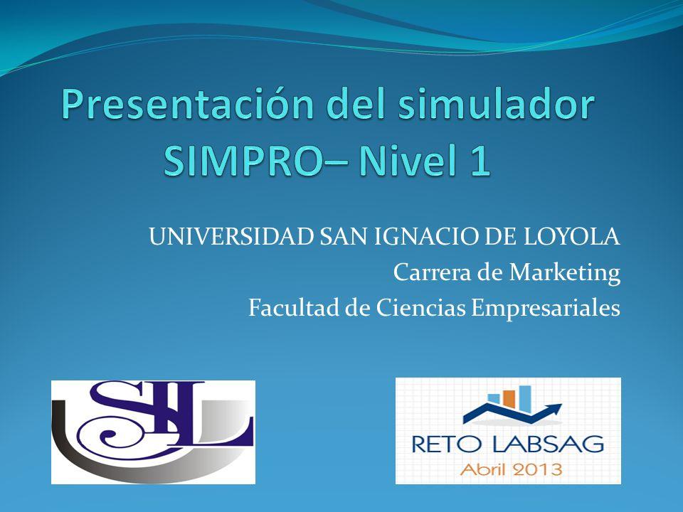 UNIVERSIDAD SAN IGNACIO DE LOYOLA Carrera de Marketing Facultad de Ciencias Empresariales