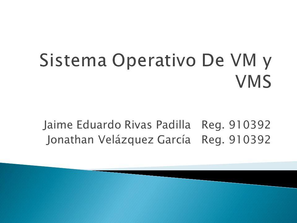 Jaime Eduardo Rivas Padilla Reg. 910392 Jonathan Velázquez García Reg. 910392
