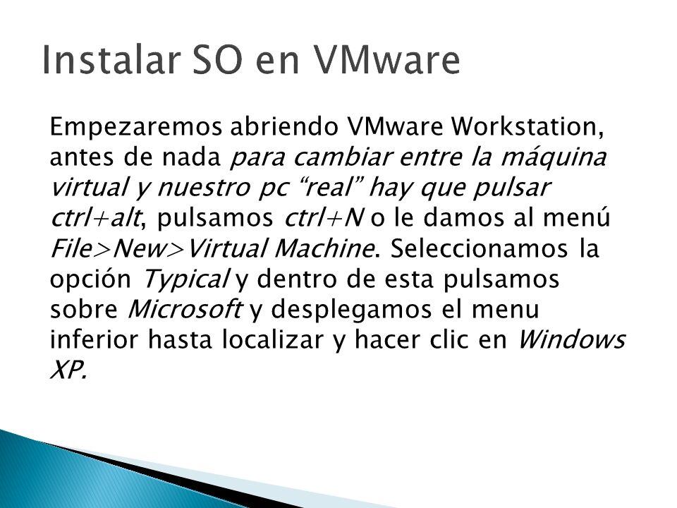 Empezaremos abriendo VMware Workstation, antes de nada para cambiar entre la máquina virtual y nuestro pc real hay que pulsar ctrl+alt, pulsamos ctrl+