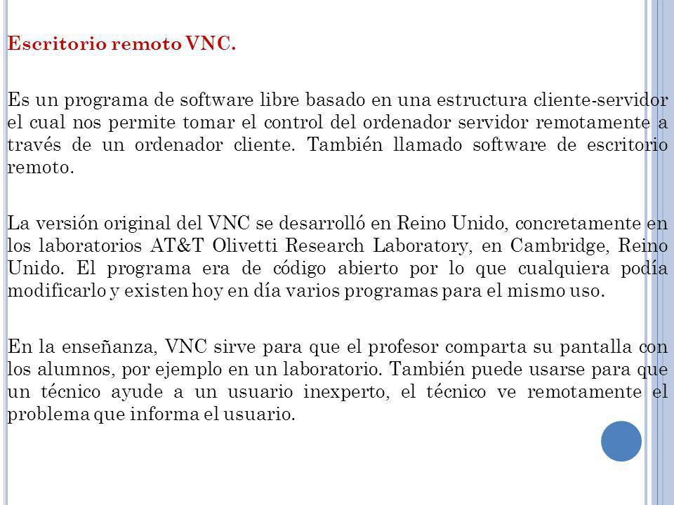 Escritorio remoto VNC.