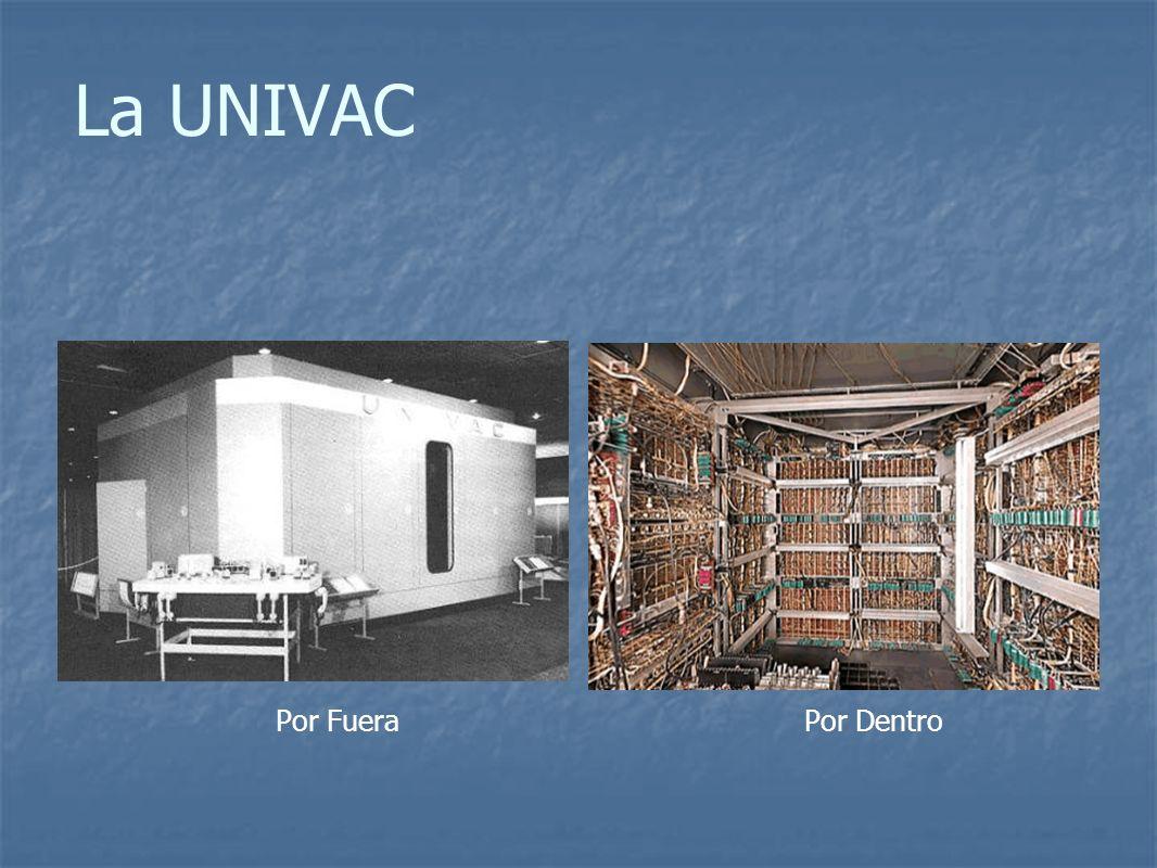 La UNIVAC Por FueraPor Dentro