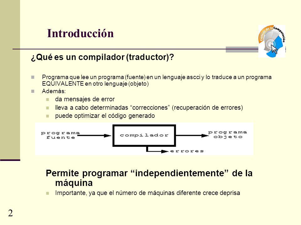 Tipos de Compiladores Ensamblador: el lenguaje fuente es lenguaje ensamblador y posee una estructura sencilla.