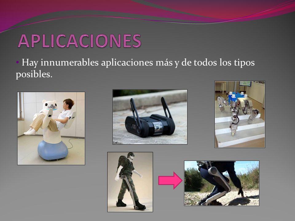 Hay innumerables aplicaciones más y de todos los tipos posibles.