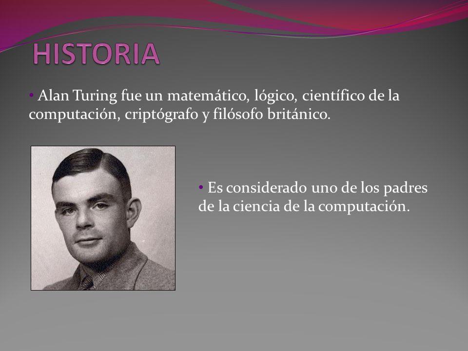 Alan Turing fue un matemático, lógico, científico de la computación, criptógrafo y filósofo británico. Es considerado uno de los padres de la ciencia