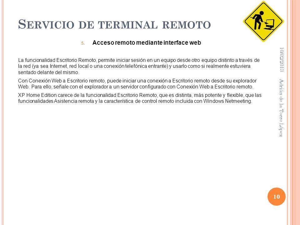 S ERVICIO DE TERMINAL REMOTO 5.
