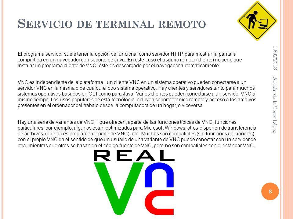 S ERVICIO DE TERMINAL REMOTO El programa servidor suele tener la opción de funcionar como servidor HTTP para mostrar la pantalla compartida en un navegador con soporte de Java.