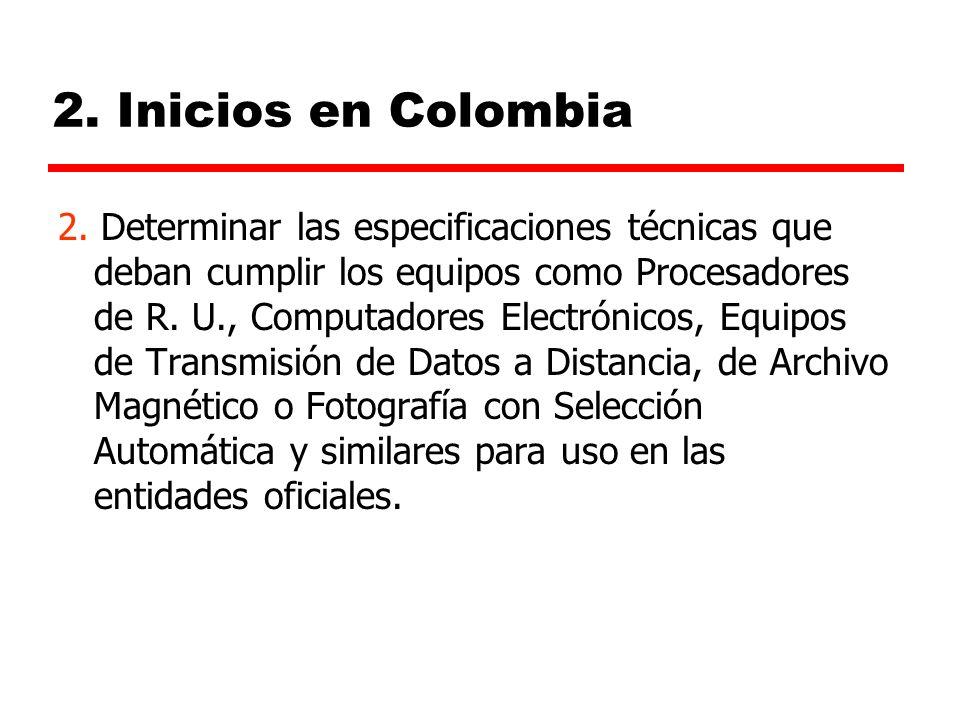 2.Inicios en Colombia 2.
