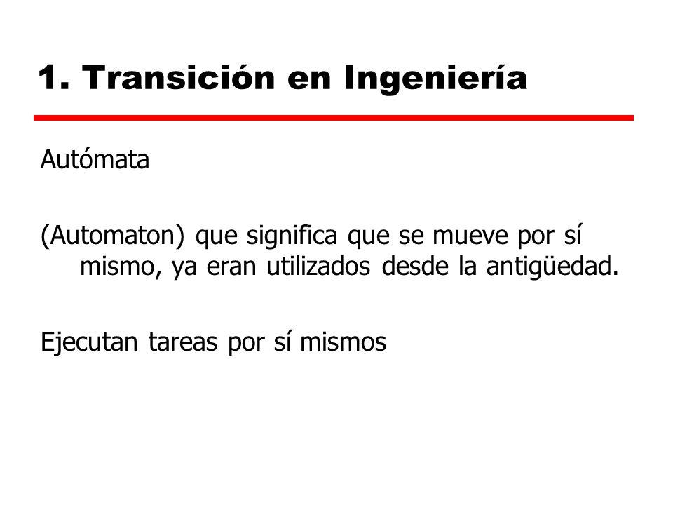 1. Transición en Ingeniería Autómata