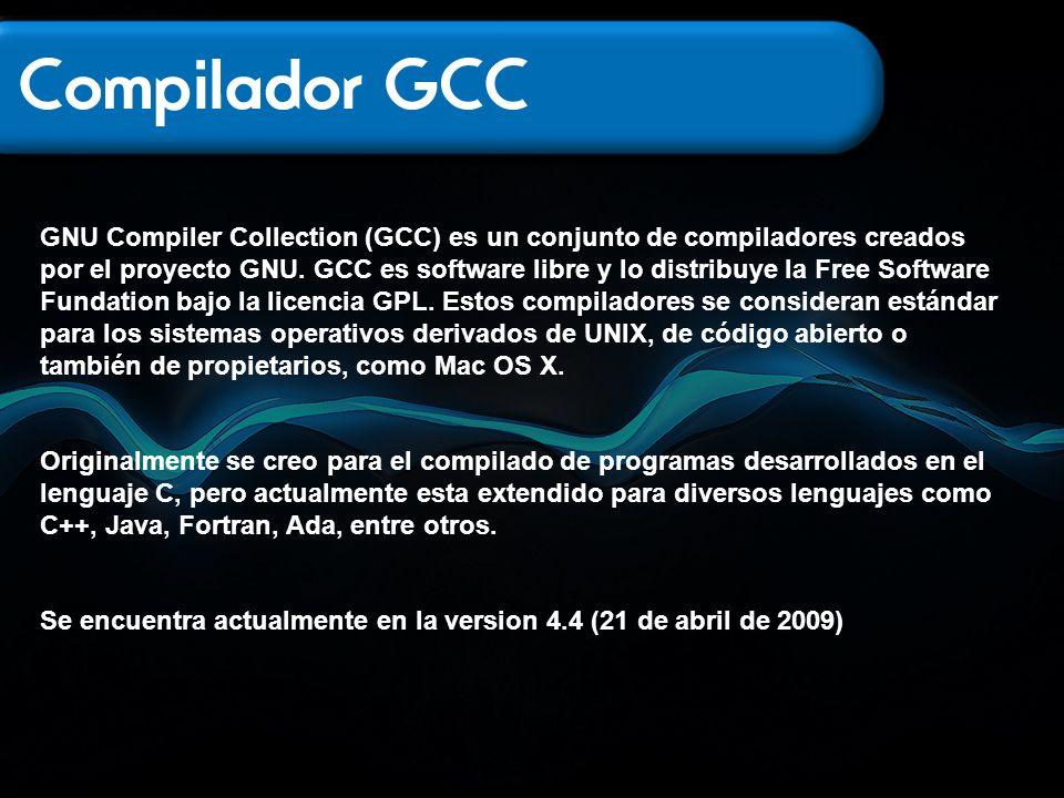 GNU Compiler Collection (GCC) es un conjunto de compiladores creados por el proyecto GNU. GCC es software libre y lo distribuye la Free Software Funda