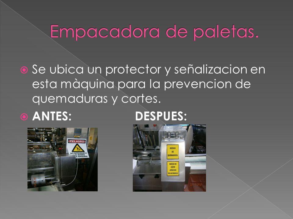 Se ubica un protector y señalizacion en esta màquina para la prevencion de quemaduras y cortes. ANTES:DESPUES: