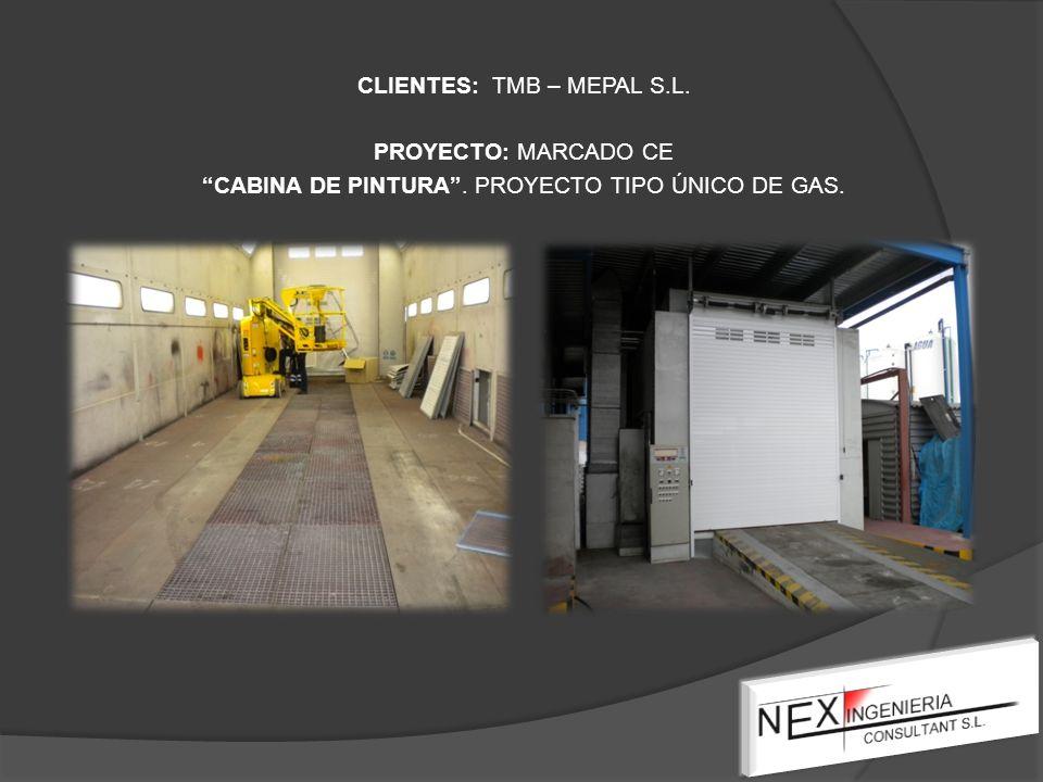 CLIENTES: TMB – MEPAL S.L. PROYECTO: MARCADO CE CABINA DE PINTURA. PROYECTO TIPO ÚNICO DE GAS.