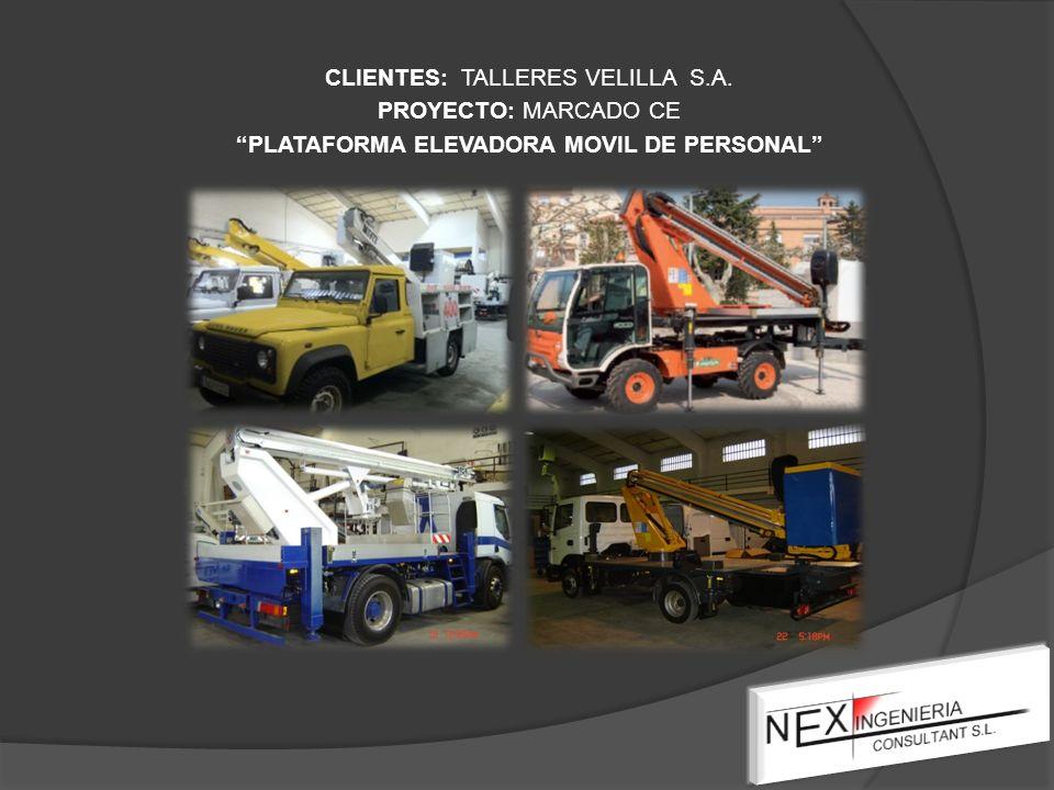 CLIENTES: TALLERES VELILLA S.A. PROYECTO: MARCADO CE PLATAFORMA ELEVADORA MOVIL DE PERSONAL