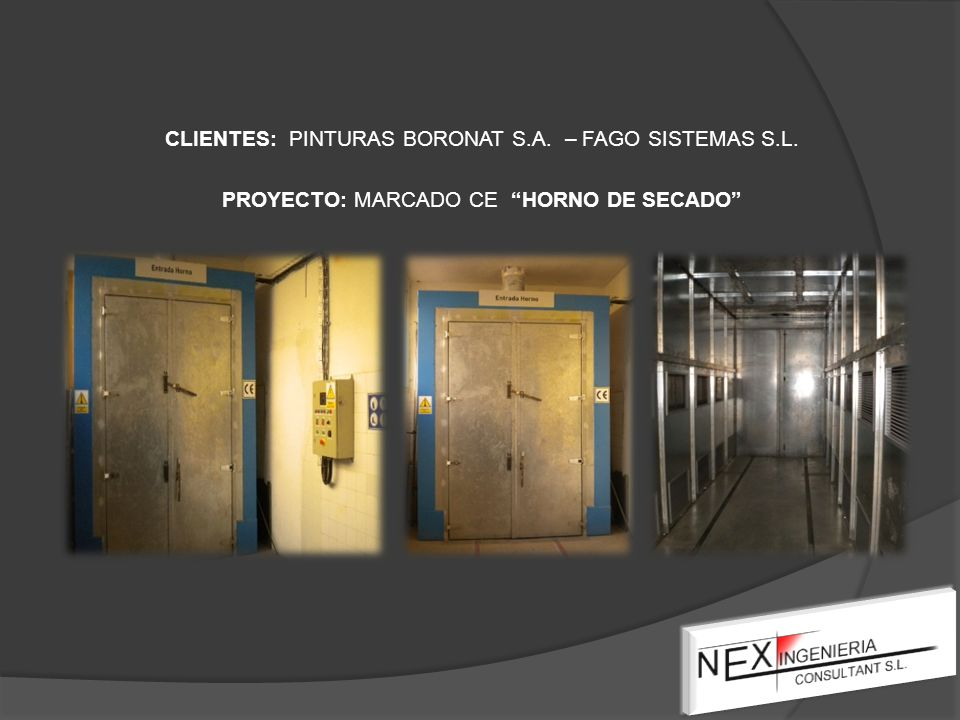 CLIENTES: PINTURAS BORONAT S.A. – FAGO SISTEMAS S.L. PROYECTO: MARCADO CE HORNO DE SECADO
