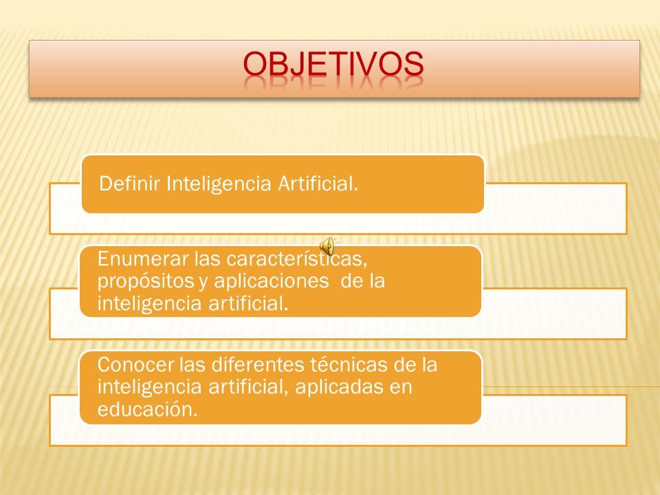 Definir Inteligencia Artificial.