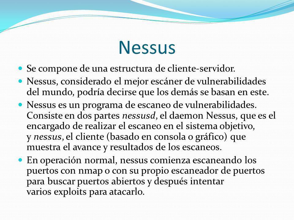 Nessus Se compone de una estructura de cliente-servidor. Nessus, considerado el mejor escáner de vulnerabilidades del mundo, podría decirse que los de