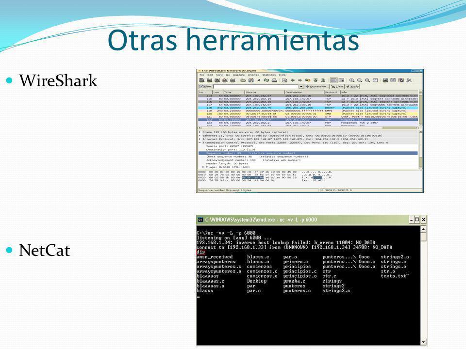 Otras herramientas WireShark NetCat