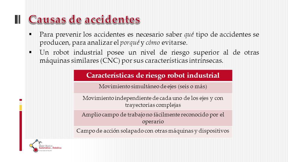 Para prevenir los accidentes es necesario saber qué tipo de accidentes se producen, para analizar el porqué y cómo evitarse.