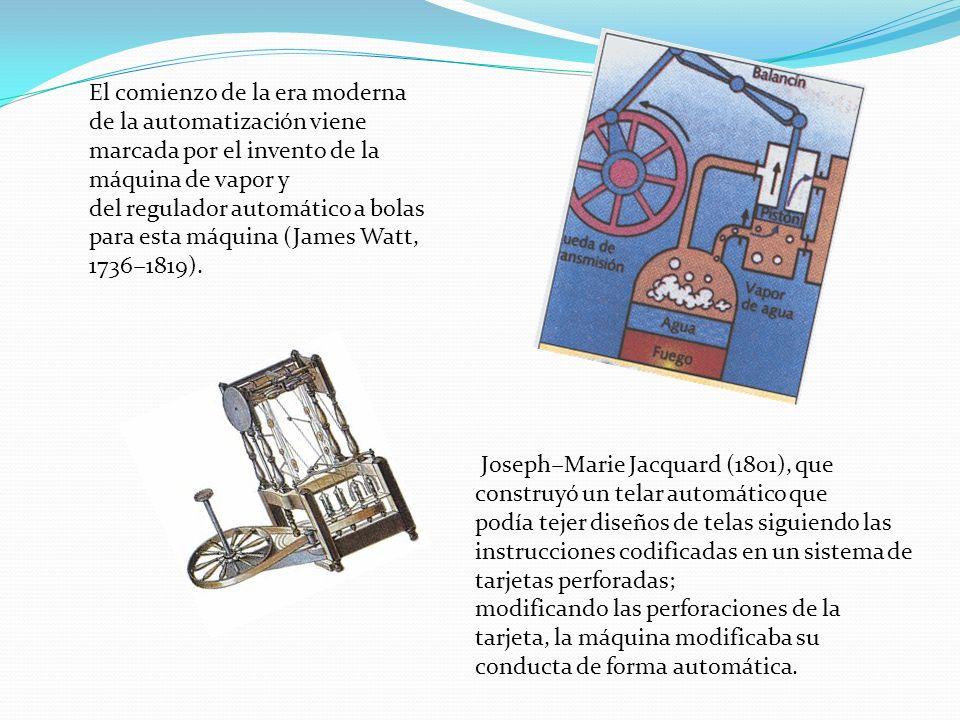 El comienzo de la era moderna de la automatización viene marcada por el invento de la máquina de vapor y del regulador automático a bolas para esta má