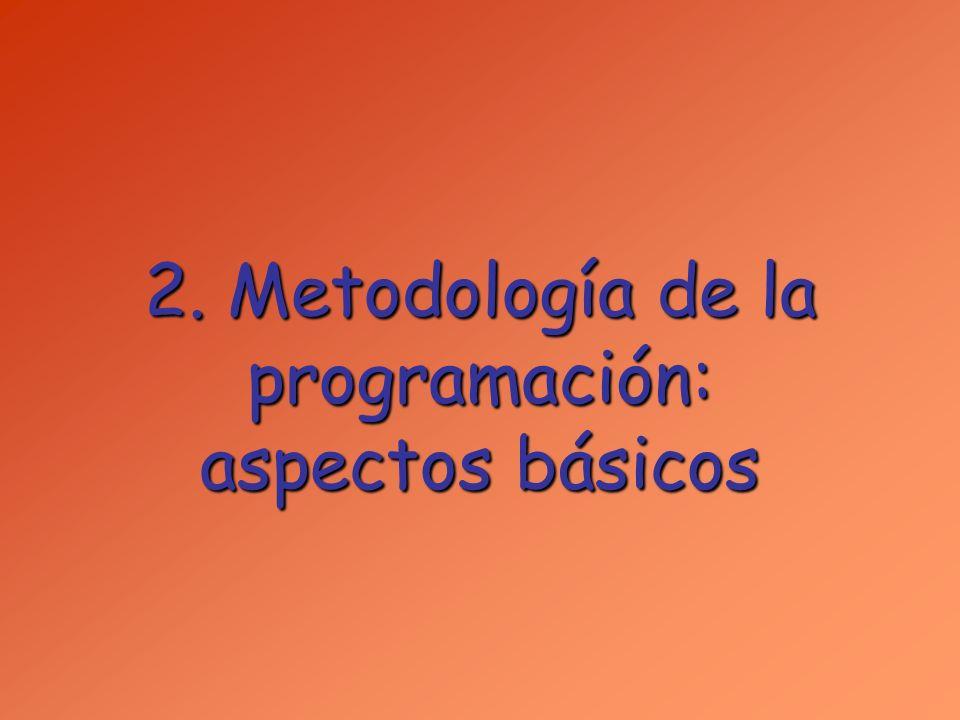 La programación puede ser entendida como un PROCESO DE SOLUCIÓN DE PROBLEMAS que tiene lugar en dos etapas: 1.Obtener la solución del problema.