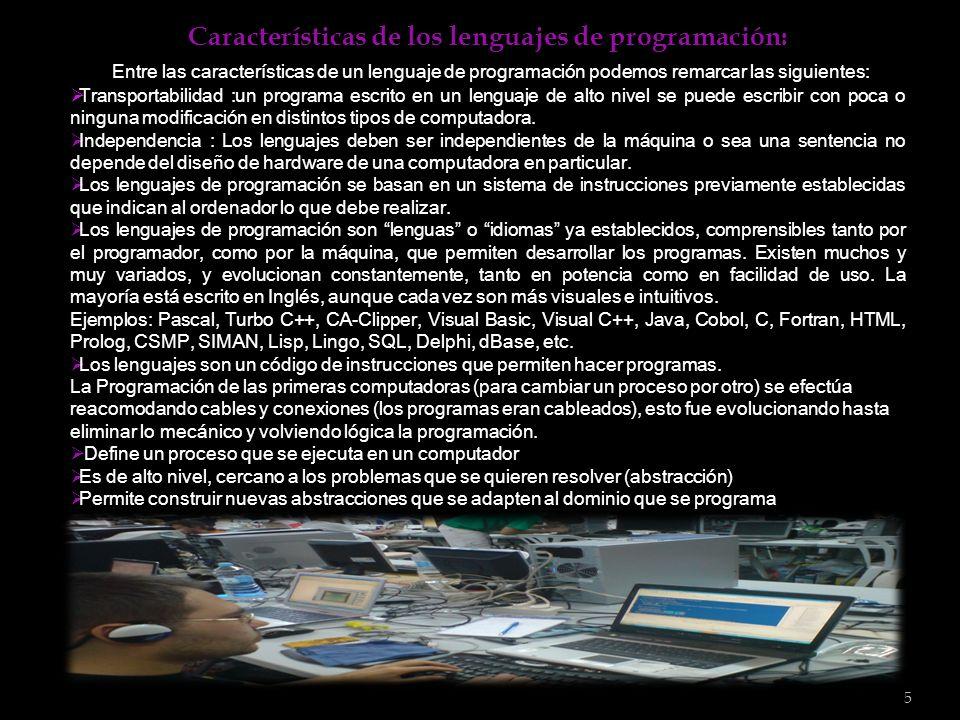 5 Características de los lenguajes de programación: Características de los lenguajes de programación: Entre las características de un lenguaje de prog