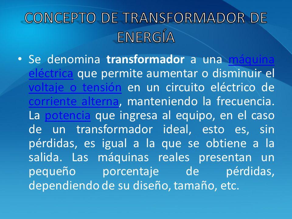 Se denomina transformador a una máquina eléctrica que permite aumentar o disminuir el voltaje o tensión en un circuito eléctrico de corriente alterna,