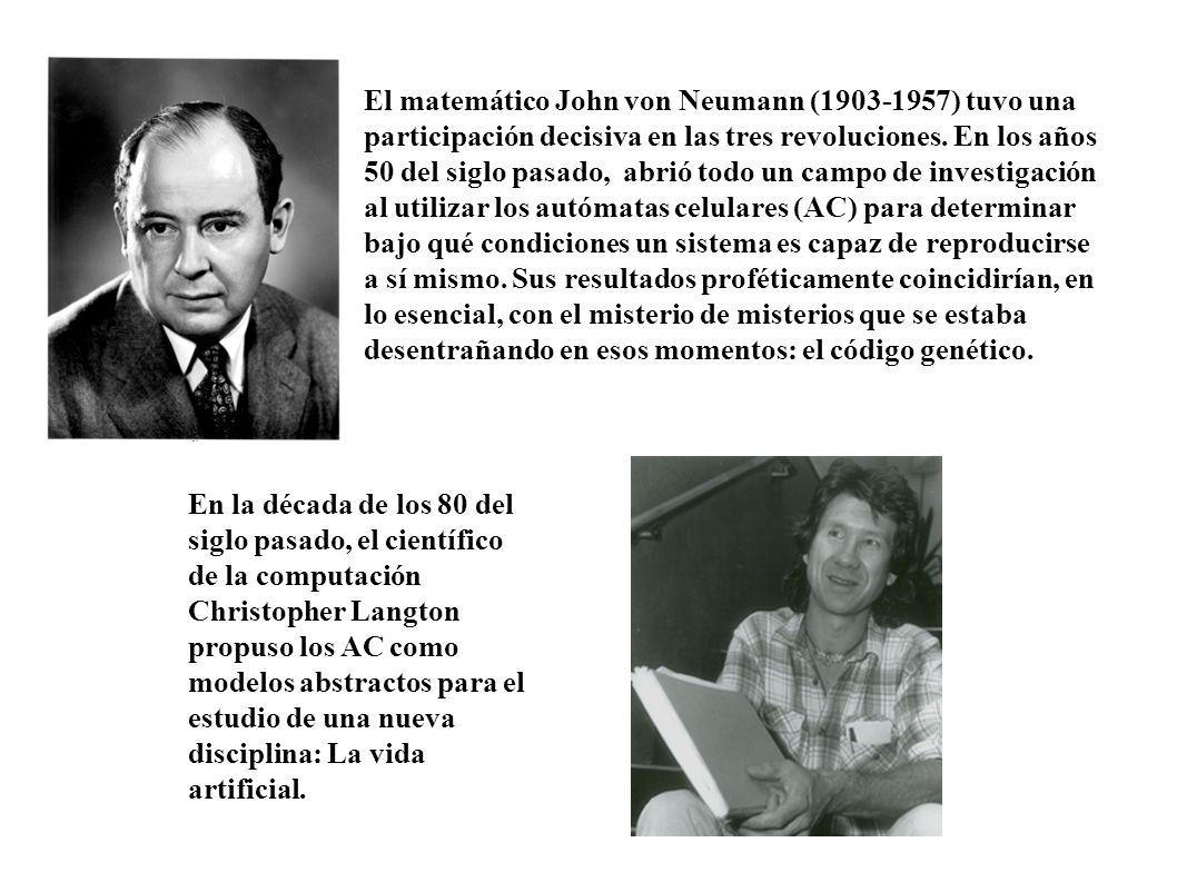 El matemático John von Neumann (1903-1957) tuvo una participación decisiva en las tres revoluciones. En los años 50 del siglo pasado, abrió todo un ca