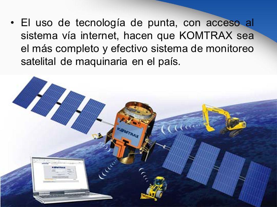 El uso de tecnología de punta, con acceso al sistema vía internet, hacen que KOMTRAX sea el más completo y efectivo sistema de monitoreo satelital de
