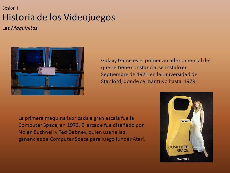 Historia de los Videojuegos Las Maquinitas Galaxy Game es el primer arcade comercial del que se tiene constancia, se instaló en Septiembre de 1971 en la Universidad de Stanford, donde se mantuvo hasta 1979.