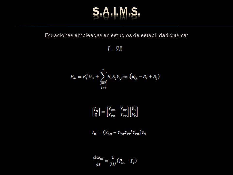 Ecuaciones empleadas en estudios de estabilidad clásica: