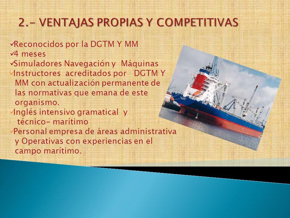 Estudiar en una OTEC que cuenta con una cartera de clientes empresas permanentes Recibir 4 meses de capacitación que será la base de una carrera dentro de la marina mercante.