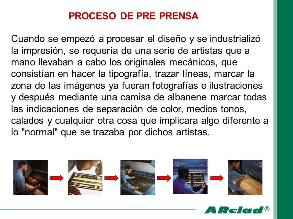 Cuando se empezó a procesar el diseño y se industrializó la impresión, se requería de una serie de artistas que a mano llevaban a cabo los originales