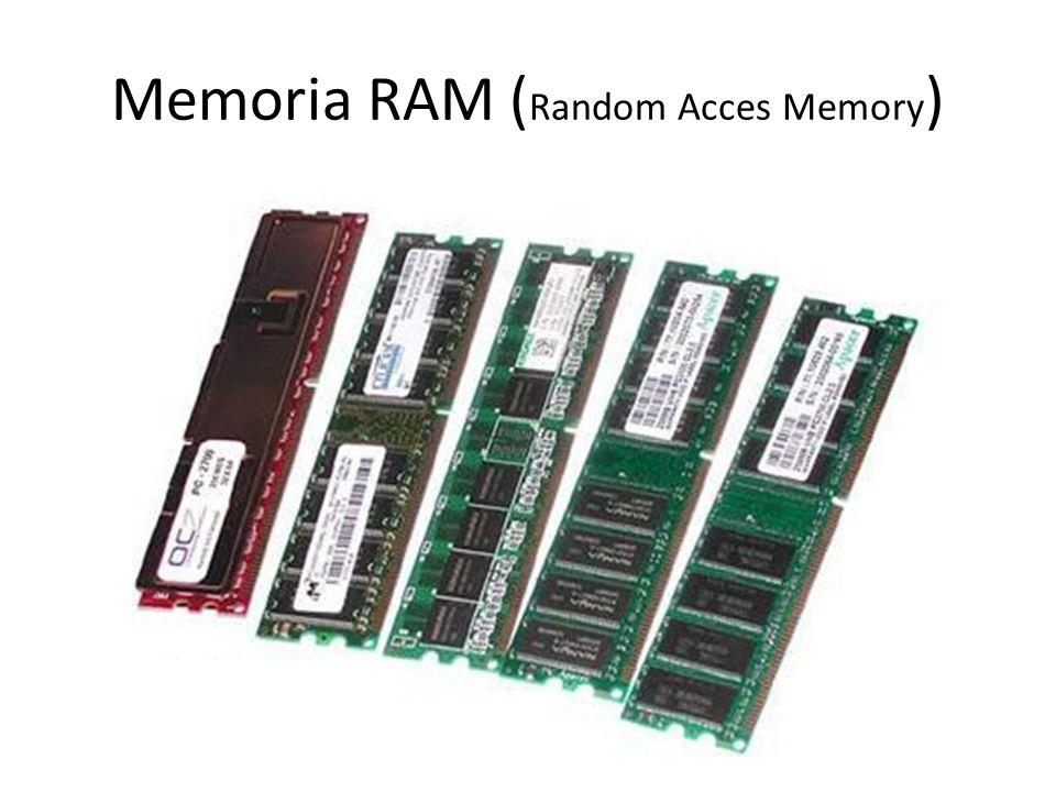 Memoria RAM ( Random Acces Memory )