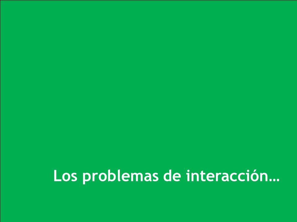 z Los problemas de interacción …