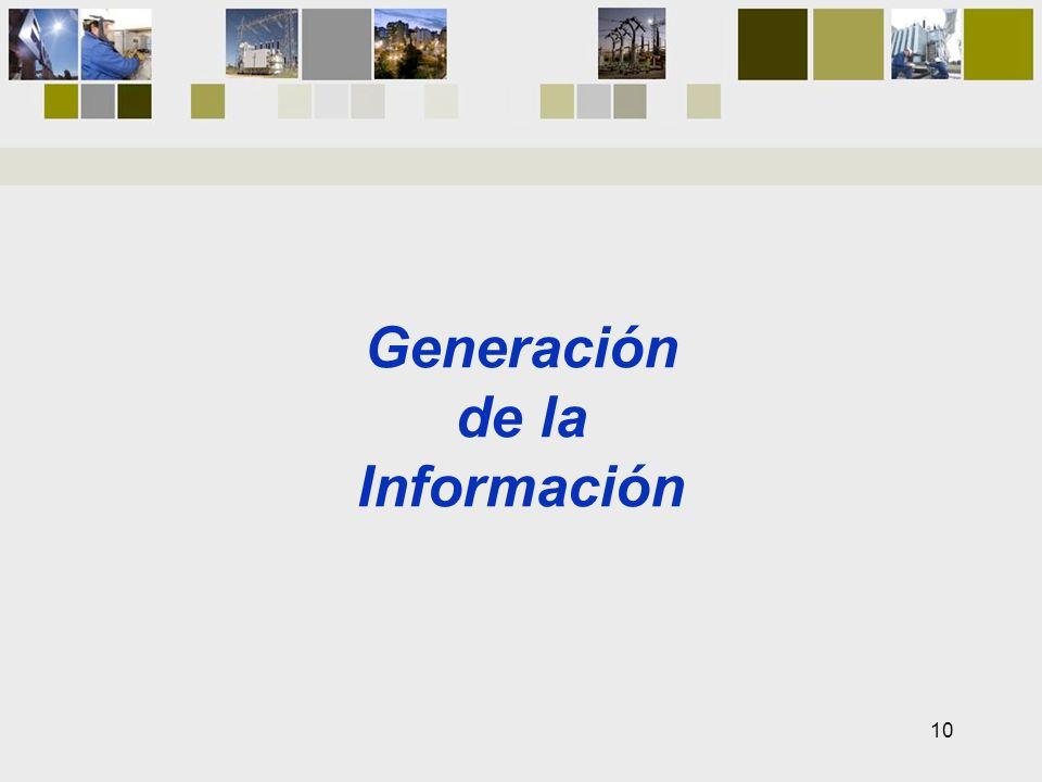 Generación de la Información 10
