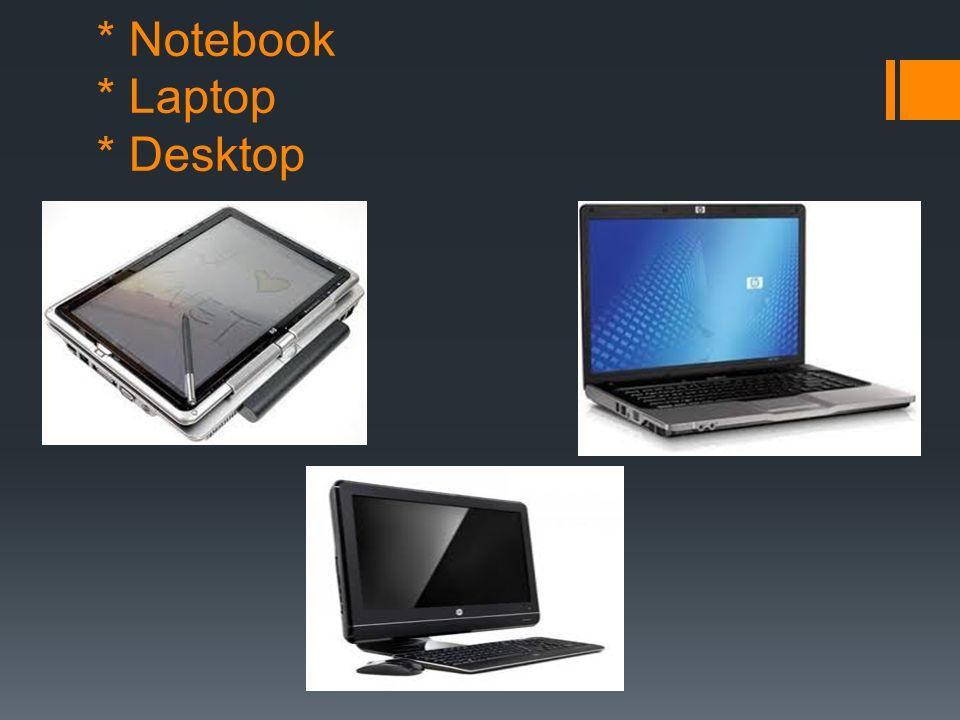 Estos son muy pequeñas en tamaño y costo. En un solo circuito electrónico (microprocesador) Versiones de microcomputadora: Notebook (Libreta), Laptop