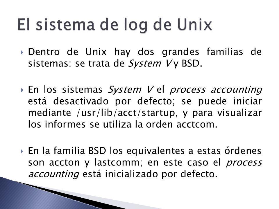 Dentro de Unix hay dos grandes familias de sistemas: se trata de System V y BSD. En los sistemas System V el process accounting está desactivado por d