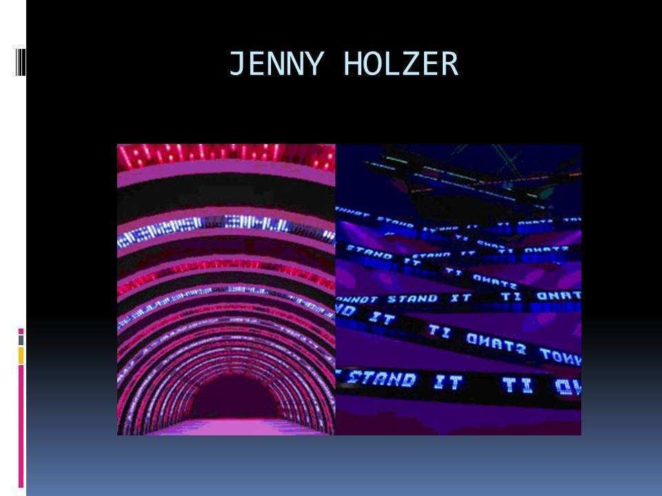 JENNY HOLZER