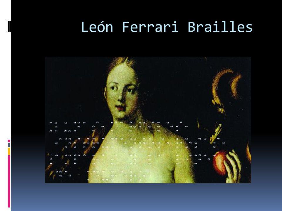 León Ferrari Brailles